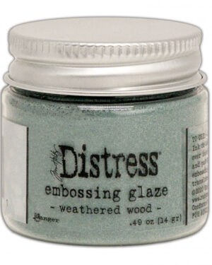 Embossing Glaze weathered wood
